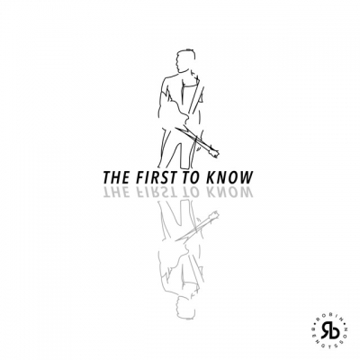 Robin Bengtsson – The First To Know