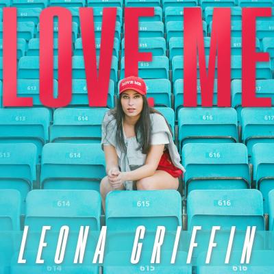Leona Griffin – Love Me